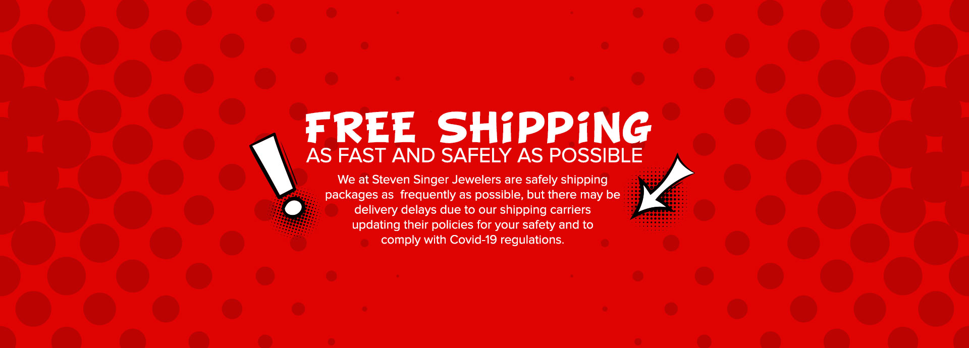 Free Shipping as Fast and Safe as Possible due to COVID-19